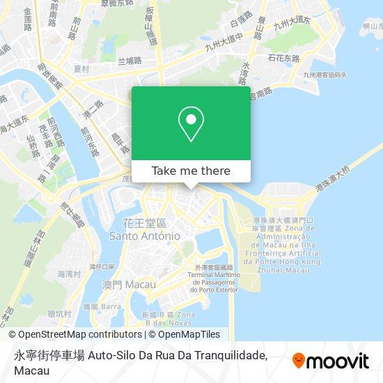 永寧街停車場 Auto-Silo Da Rua Da Tranquilidade map