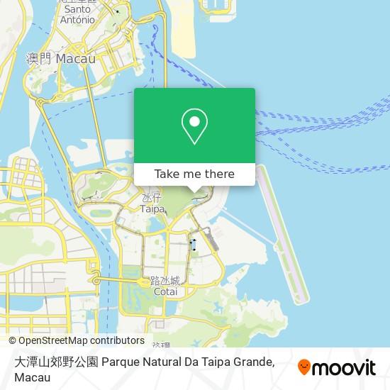 大潭山郊野公園 Parque Natural Da Taipa Grande map