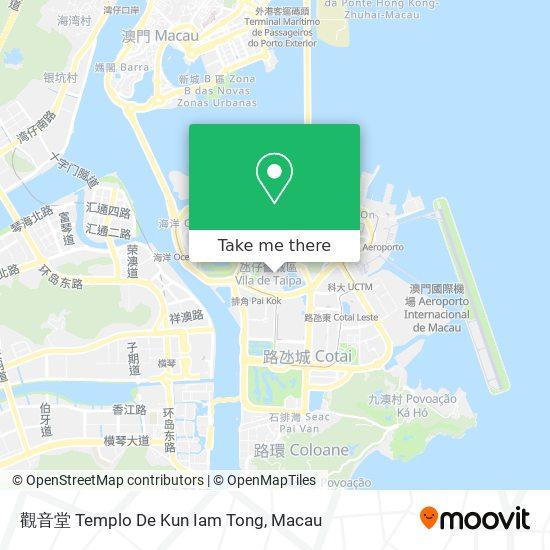 觀音堂 Templo De Kun Iam Tong map