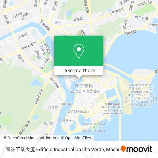 青洲工業大廈 Edifício Industrial Da Ilha Verde map