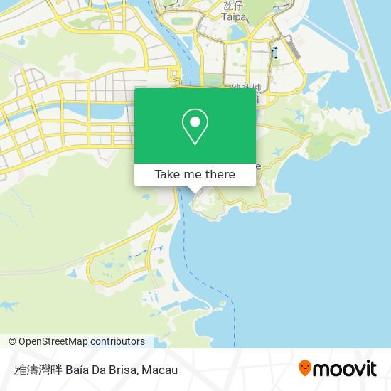 雅濤灣畔 Baía Da Brisa map