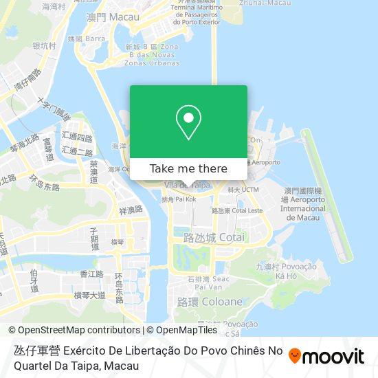 氹仔軍營 Exército De Libertação Do Povo Chinês No Quartel Da Taipa map