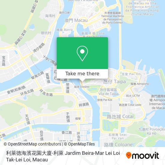 利萊德海濱花園大廈-利萊 Jardim Beira-Mar Lei Loi Tak-Lei Loi map