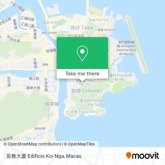 居雅大廈 Edifício Koi Nga map