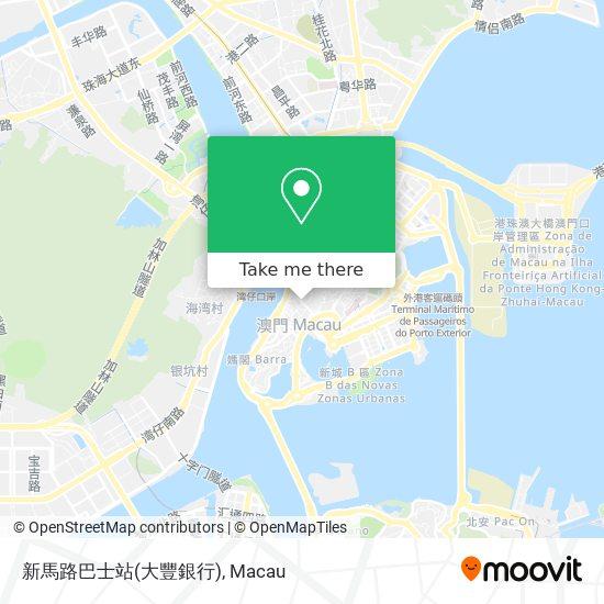 新馬路巴士站(大豐銀行) map