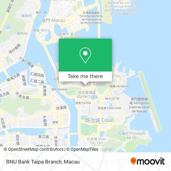 BNU Bank Taipa Branch map