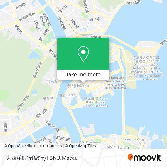 大西洋銀行(總行) | BNU map