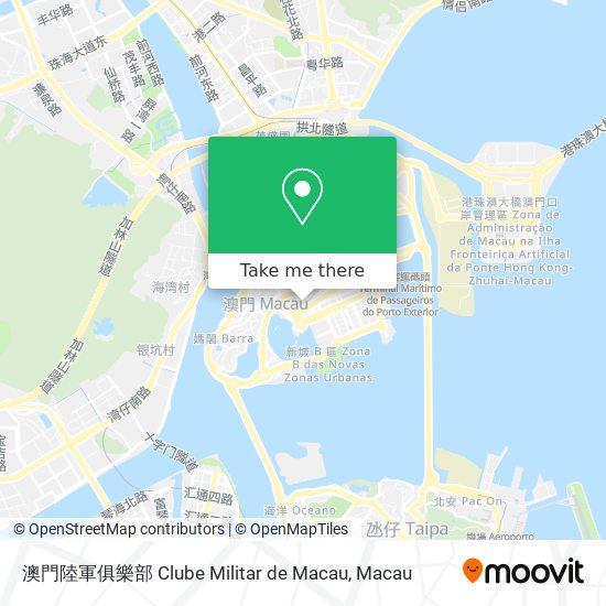 澳門陸軍俱樂部 Clube Militar de Macau map