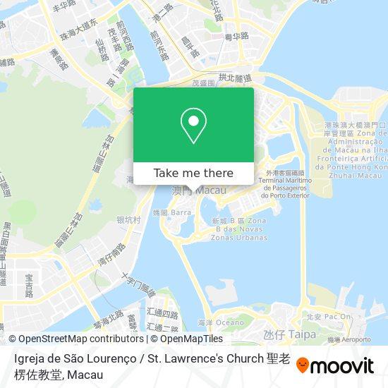 Igreja de São Lourenço / St. Lawrence's Church 聖老楞佐教堂 map