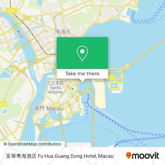 富華粵海酒店 Fu Hua Guang Dong Hotel map