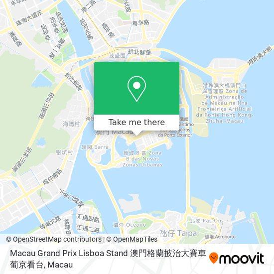 Macau Grand Prix Lisboa Stand 澳門格蘭披治大賽車葡京看台 map
