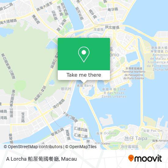 A Lorcha 船屋葡國餐廳 map