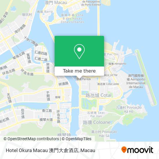 Hotel Okura Macau 澳門大倉酒店 map