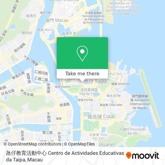 氹仔教育活動中心 Centro de Actividades Educativas da Taipa map