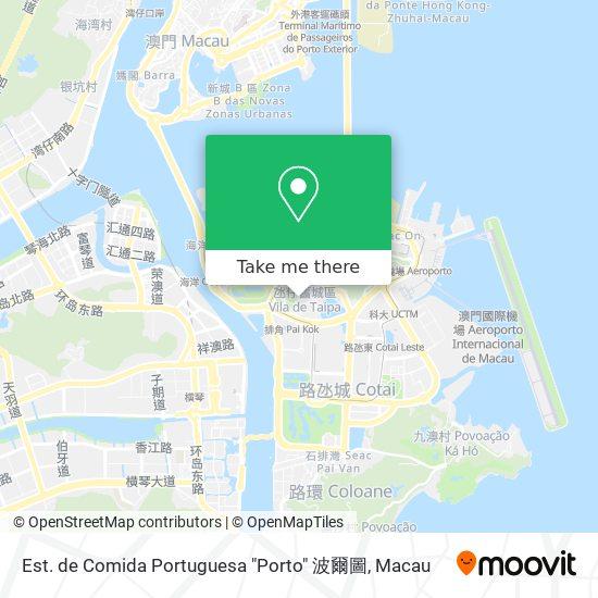 """Est. de Comida Portuguesa """"Porto"""" 波爾圖 map"""