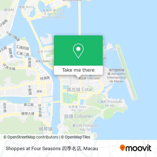 Shoppes at Four Seasons 四季名店 map