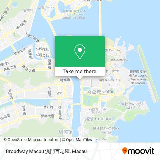 Broadway Macau 澳門百老匯 map