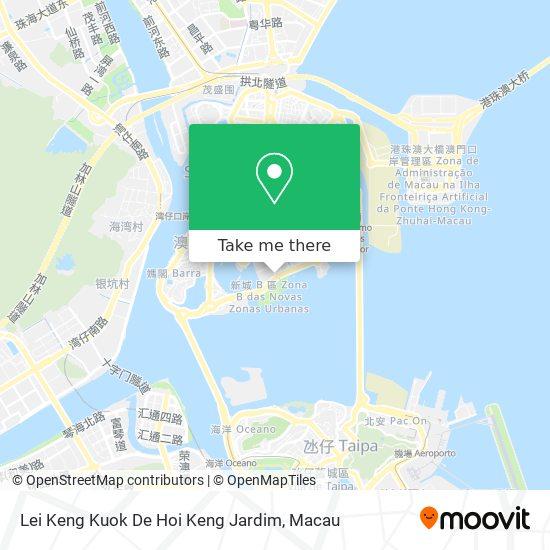 Lei Keng Kuok De Hoi Keng Jardim map