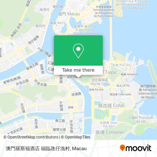 澳門羅斯福酒店 福臨氹仔漁村 map