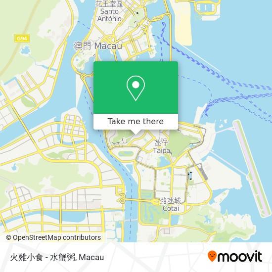 火雞小食 - 水蟹粥 map