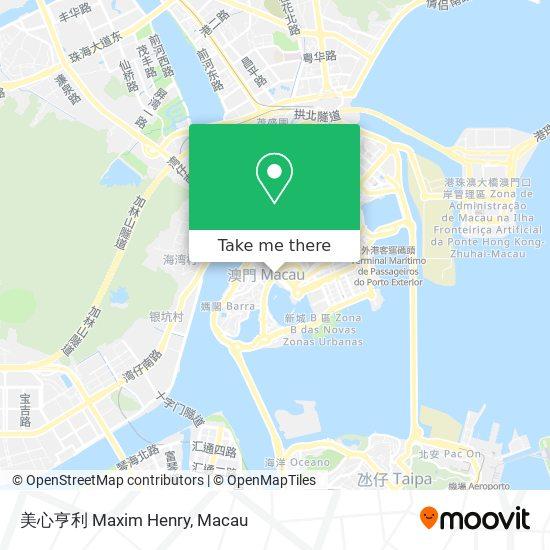 美心亨利 Maxim Henry map