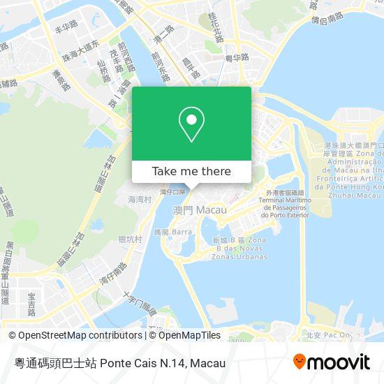 粵通碼頭巴士站 Ponte Cais N.14 map