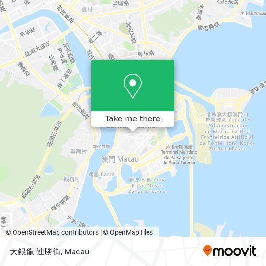 大銀龍 連勝街 map