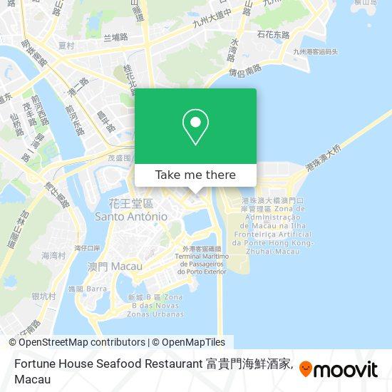 Fortune House Seafood Restaurant 富貴門海鮮酒家 map