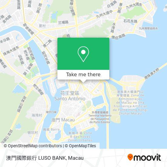 澳門國際銀行 LUSO BANK map