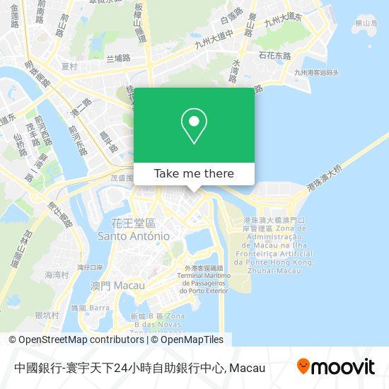 中國銀行-寰宇天下24小時自助銀行中心 map