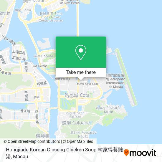 Hongjiade Korean Ginseng Chicken Soup 韓家得蔘雞湯 map