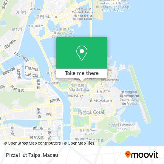 Pizza Hut Taipa map