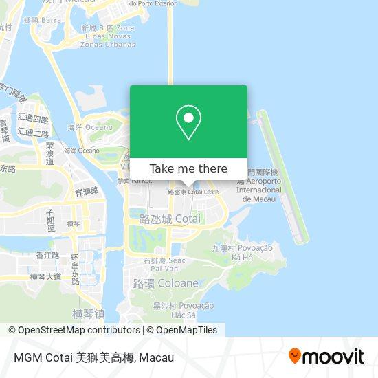 MGM Cotai 美獅美高梅 map