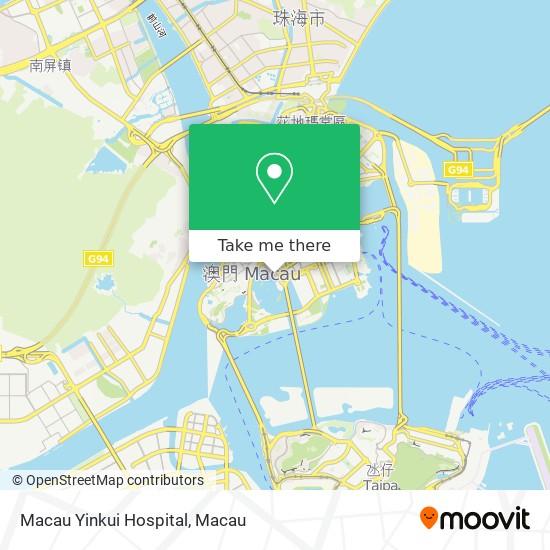 Macau Yinkui Hospital map