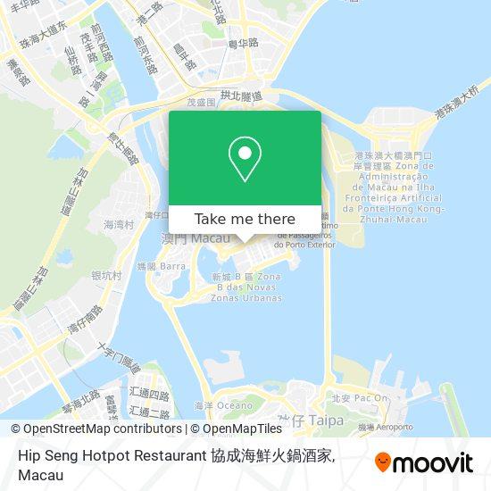 Hip Seng Hotpot Restaurant 協成海鮮火鍋酒家 map