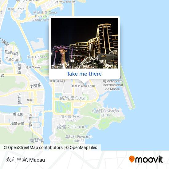 永利皇宫 map