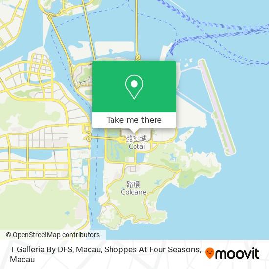 T Galleria By DFS, Macau, Shoppes At Four Seasons map