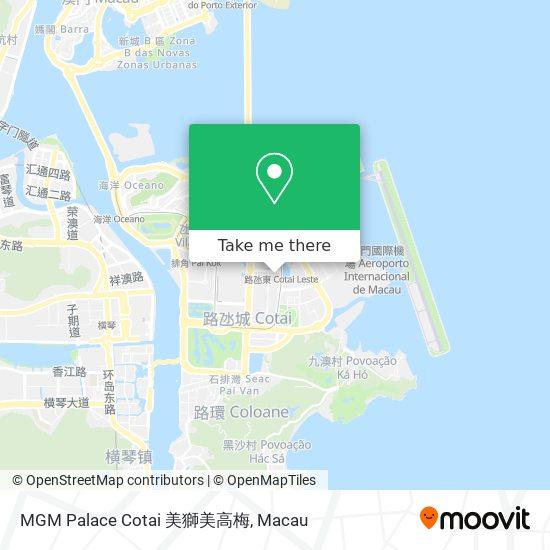 MGM Palace Cotai 美獅美高梅 map