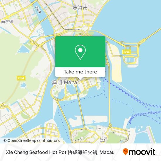 Xie Cheng Seafood Hot Pot 协成海鲜火锅 map