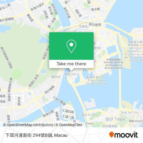 下環河邊新街 294號B舖 map