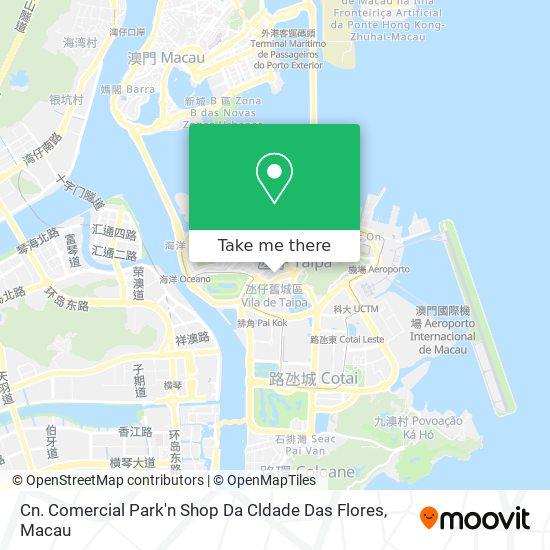 Cn. Comercial Park'n Shop Da Cldade Das Flores map