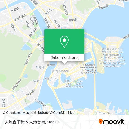 大炮台下街 & 大炮台街 map
