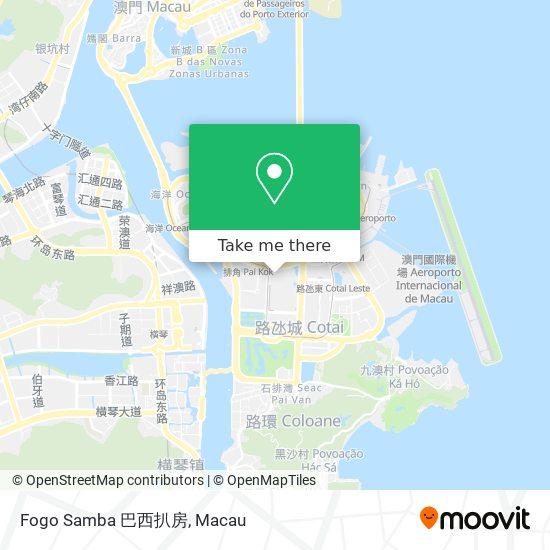 Fogo Samba 巴西扒房 map