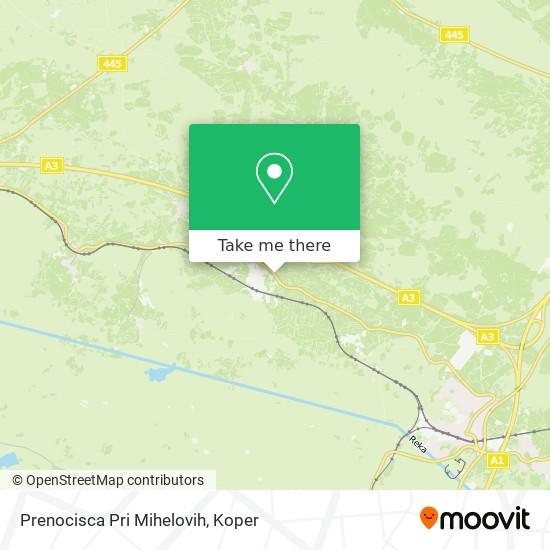 Prenocisca Pri Mihelovih map