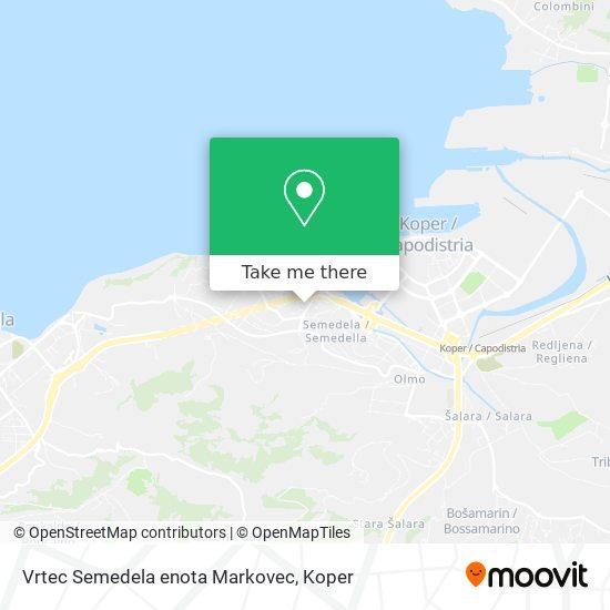 Vrtec Semedela enota Markovec map