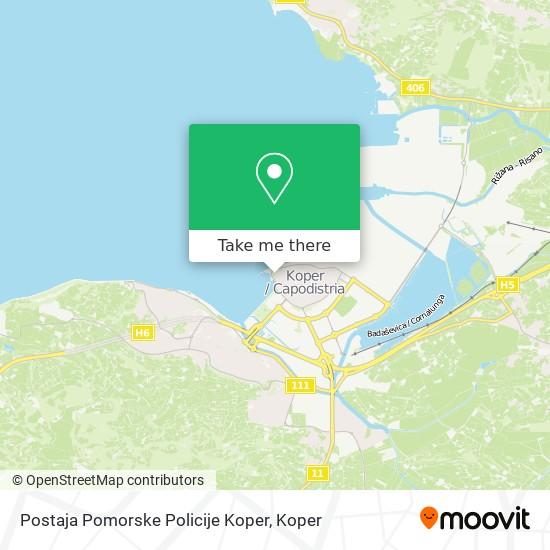 Postaja Pomorske Policije Koper map