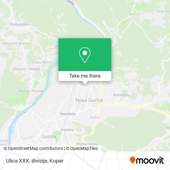Ulica XXX. divizije map