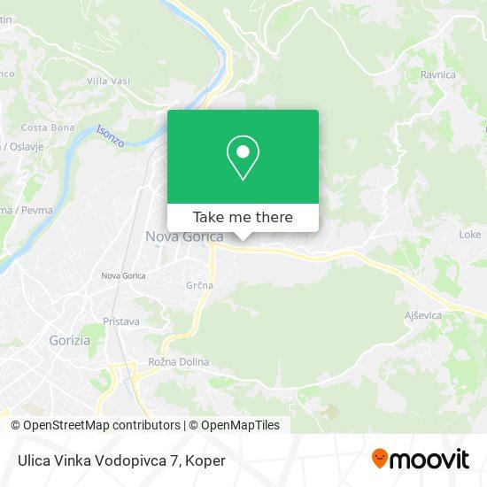 Ulica Vinka Vodopivca 7 map