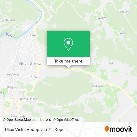 Ulica Vinka Vodopivca 72 map