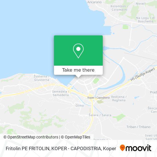 Fritolin PEFRITOLIN, KOPER - CAPODISTRIA map